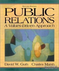 Public Relations: A Values-driven Approach (2nd Edition)