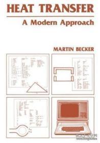 Heat Transfer: A Modern Approach