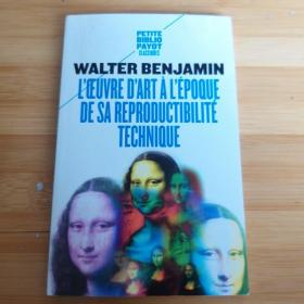 Walter Benjamin / L'oeuvre d'art a l'epoque de sa reproductivite technique  本雅明《机械复制时代的艺术品》 法文原版