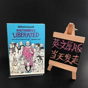 BAGTHORPES LIBERATED:Being the Seventh Part of The Bagthorpe Saga(精装)
