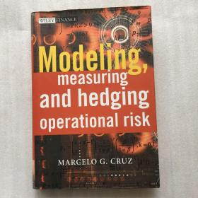 Modeling, Measuring and Hedging Operational Risk【精装16开】