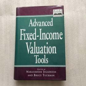 Advanced Fixed-Income Valuation Tools(固定收益评估工具)【精装】