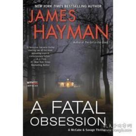 A Fatal Obsession: A McCabe and Savage Thr...-一个致命的困扰:一个麦卡贝和萨维奇的故事。。。