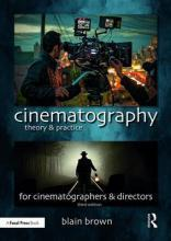 Cinematography: Theory and Practice: Image Making for Cinematographers and Directors-电影摄影:理论与实践:摄影师和导演的影像制作