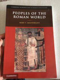 现货 Peoples of the Roman World (Cambridge Introduction to Roman Civilization)    英文原版 罗马世界的五个民族:北方人,希腊人,埃及人,犹太人和基督教徒 Mary T. Boatwright