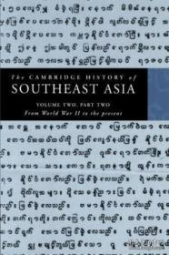 The Cambridge History Of Southeast Asia: Volume 2 Part 2 From World War Ii To The Present