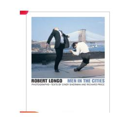 Robert Longo - Men in the Cities,羅伯特朗格:城市里的人