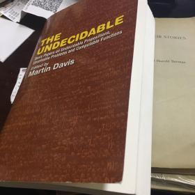 不可决策的问题/The undecidable哥德尔丘奇图林 j b rosser stephen c.kleene emil post关于不可判定问题的合集新书难得