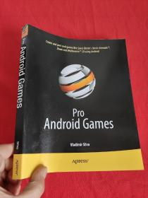 Pro Android Games    (16开)     【详见图】