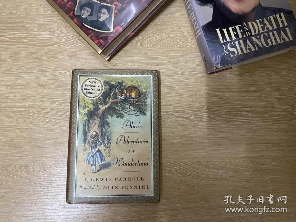 Alice's Adventures in WonderLand     刘易斯·卡罗尔《爱丽丝漫游奇境记》,著名插画家  John Tenniel 插图,精装
