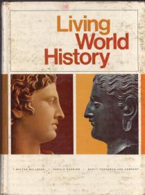 英文原版、16开精装本:《living world history(活生生的世界历史)》【扉页前被撕一页,品如图】