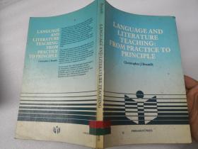 【英文书籍】LANGUAGE AND LITERATURE TEACHING:FROM PRACTICE TO PRINCILE