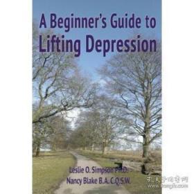 A Beginner's Guide to Lifting Depression-解除抑郁的初学者指南