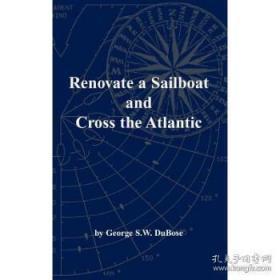 Renovate a Sailboat and Cross the Atlantic-翻修帆船横渡大西洋