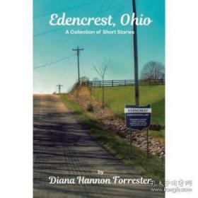 Edencrest, Ohio: A Collection of Short Sto...-俄亥俄州,伊甸园:一系列短篇小说。。。
