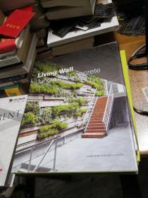 Living Wall: Jungle the Concrete  (英文版)