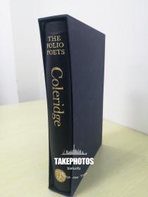 英国有鬼才之称的最伟大的古典浪漫主义诗人 Samuel Taylor Coleridge Selected Poems 《塞缪尔·泰勒·柯勒律治诗集》 folio society 2004 年布面精装版 全新带书匣