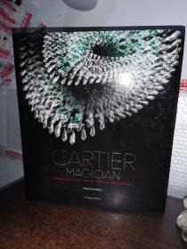 CARTiER MAGiCiAN(8开本精装本)CARTiER MAGiCiAN COLLECTION. High Jewelry and Precious Objects