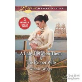 A Baby Between Them & the Proper Wife-他们之间的孩子&合适的妻子