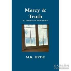 Mercy and Truth: A Collection of Short Sto...-仁慈与真理:一系列短篇小说。。。
