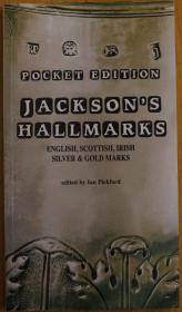 英格兰、苏格兰、爱尔兰金银器戳记目录(从1300年 到现代 )Jacksons Hallmarks English, Scottish, Irish Silver and Gold Marks from 1300 to the Present Day