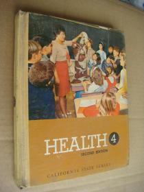 HEALTH 4: Health-Safety-Fitness 《健康-安全-健身》英文原版 布面精装大16开少儿插图本  1966年版