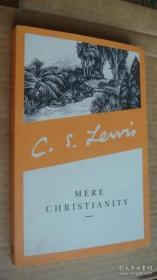 刘易斯经典:反璞归真 英文原版 C.S. Lewis Signature Classic: Mere Christianity