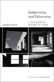 Subjectivity and Otherness:A Philosophical Reading of Lacan (Short Circuits)