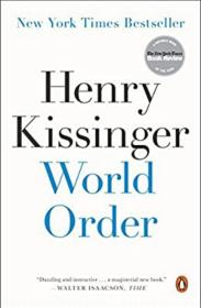 World Order:Reflections on the Character of Nations and the Course of History