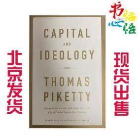 现货发售精装英文原版 Capital and Ideology Thomas Piketty [英文]《资本与意识形态》 托马斯皮凯蒂作品(Thomas Piketty)[纽约时报畅销书]