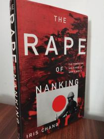 The Rape of Nanking: The Forgotten Holocaust of World War II南京大屠杀