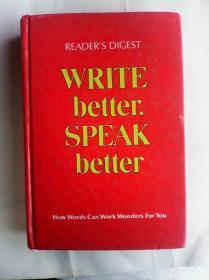 Write Better,Speak Better : How   Words  can  Work  Wonders  for  you      英文原版   精装   双色印刷