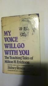 My Voice Will Go with You: The Teaching Tales of Milton H. Erickson(催眠之声伴随你:米尔顿·H.艾瑞克森的教学故事)