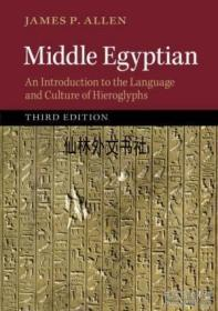 【包邮】2014年出版 Middle Egyptian: An Introduction To The Language And Culture Of Hieroglyphs