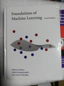 现货 Foundations of Machine Learning 麻省理工  英文原版 Mehryar Mohri 机器学习基础 机器学习理论及应用 机器学习引论 经典原版书库