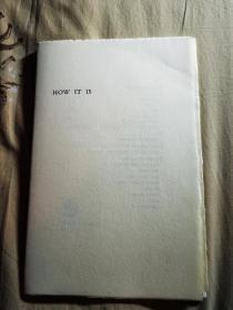 1969年诺贝尔文学奖得主 爱尔兰剧作家 荒诞派戏剧的重要代表人物 塞缪尔·贝克特(Samuel Beckett,1906年4月13日-1989年11月10日) 限量100本官方亲笔签名本 未装订 无封面封底 内部未发售版本 《HOW IT IS 》