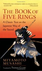 The Book of Five Rings: A Classic Text on ...-五环记:一个经典的文本。。。