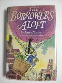 特价清仓 The Borrowers Aloft 借款人阿洛夫特 精装英文版 Mary Norton著