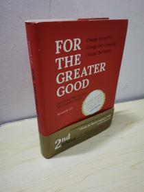 FOR THE GREATER GOOD 为了更大的利益 (16开)