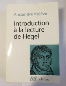 Introduction a la lecture de Hegel 黑格尔导读 法文