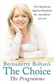 Bernadette Bohan's The Choice, The Programme