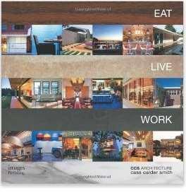 EatLiveWork:CcsArchitecture吃,住与工作