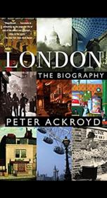 London - The Biography