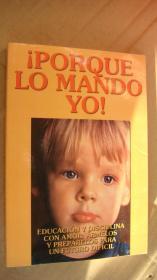 IPORQUE LO MANDO YO! 西班牙语原版
