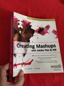 Creating Mashups with Adobe Flex and AIR    (16开)  【详见图】