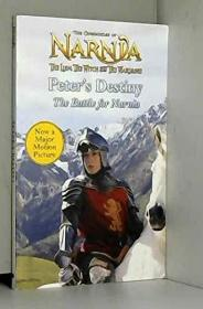 Peter's Destiny: The Battle For Narnia (chronicles Of Narnia)