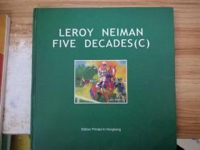 LEROY NEIMAN FIVE DECADES
