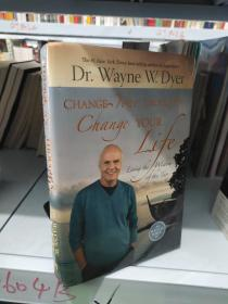 Change Your Thoughts - Change Your Life:Living the Wisdom of the Tao