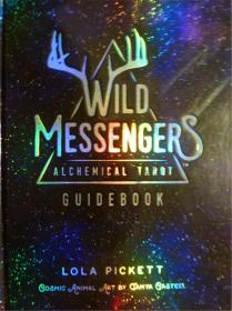 英文原版       Wild Messengers: Alchemical Tarot Guide Book         野生指南