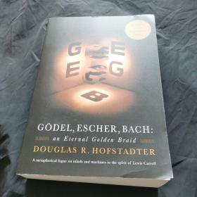 Gödel, Escher, Bach:An Eternal Golden Braid